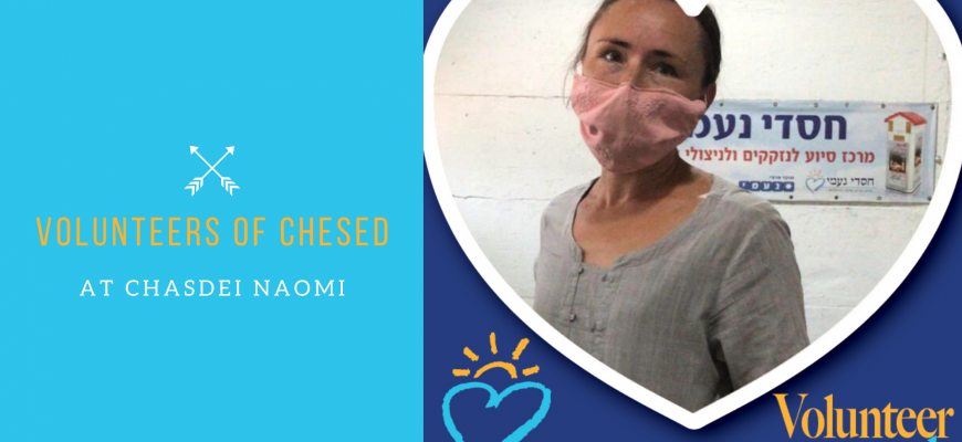 Volunteer of the Week: Volunteers at Chasdei Naomi with Important Life Lessons!